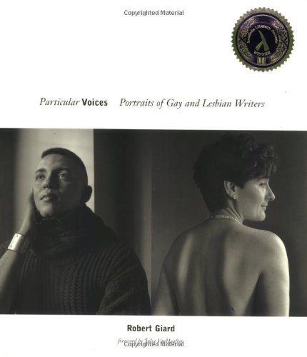 Particular Voices: Portraits of Gay and Lesbian Writers