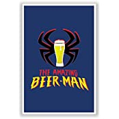 PosterGuy The Amazing Beer Man Spiderman Parody Funny Poster (A4)