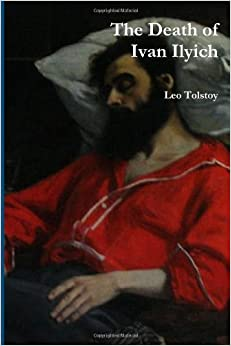 the death of ivan ilyich compared Ivan ilych's death was like gregor's metamorphosis in that, they were both powerful introductions to the stories in both stories the character's gregor and ivan ilych are introduced in a state in which it wouldn't be possible to know their character.