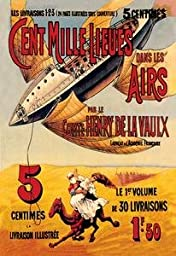 30 x 20 Canvas. One Hundred Thousand Leagues in the Air French representation of airship