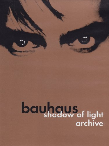 Bauhaus - Shadow of light archive