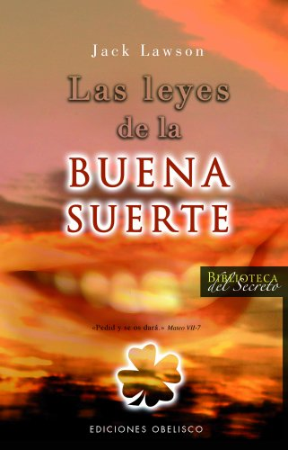 Leyes de la buena suerte, Las (Biblioteca del Secreto) (Spanish Edition)