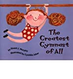 The Greatest Gymnast of All (MathStart 1) (0007619359) by Stuart J Murphy
