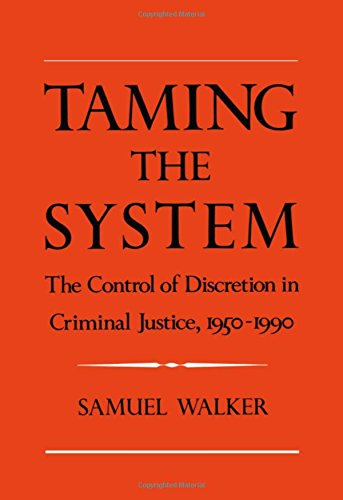 Taming the System: The Control of Discretion in Criminal Justice, 1950-1990 (Justice League United Canada compare prices)