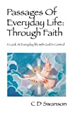 img - for Passages Of Everyday Life: Through Faith A Look At Everyday life with God In Control book / textbook / text book