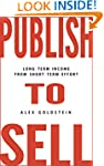 Publish To Sell: Long Term Income fro...