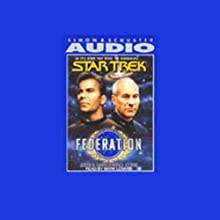 Star Trek: Federation Audiobook by  Judith, Garfield Reeves-Stevens Narrated by Mark Lenard