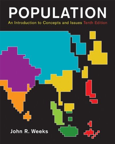 Population: An Introduction to Concepts and Issues , Tenth Edition