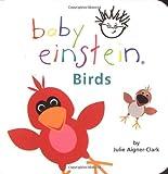 Baby Einstein: Birds (0786808373) by Aigner-Clark, Julie