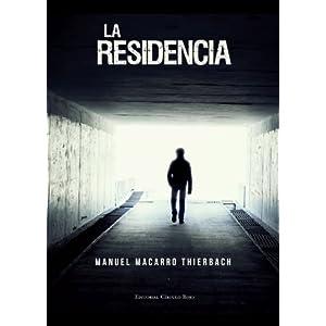 La residencia (Manuel Macarro