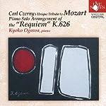 W.A.モーツァルト 《レクイエム ニ短調》 K.626 C.チェルニーによるピアノ独奏用編曲版