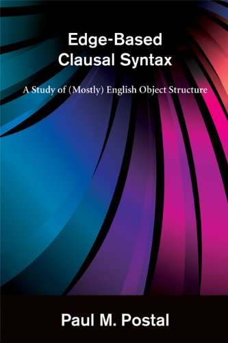 Edge-Based Clausal Syntax: A Study of (Mostly) English Object Structure
