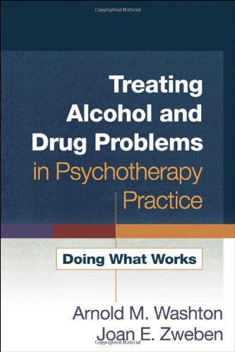 Treating Alcohol and Drug Problems in Psychotherapy...