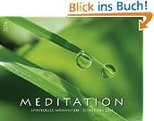 Meditation Spirituelle Weisheiten 2014