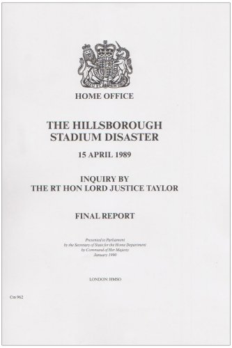 The Hillsborough Stadium Disaster: Inquiry Final Report (Command Paper)
