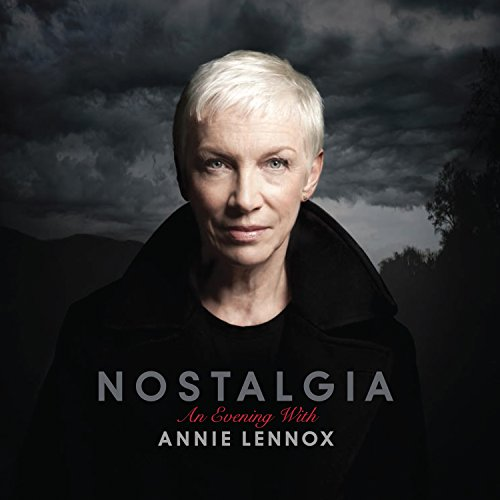 Annie Lennox - Nostalgia: An Evening With Annie Lennox - Zortam Music