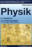 Image de Physik für Mediziner und Pharmazeuten: Nach den Gegenstandskatalogen für die 1. Ärztliche Prüfun