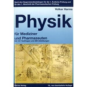 Physik für Mediziner und Pharmazeuten: Nach den Gegenstandskatalogen für die 1. Ärztliche Prüfun