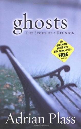 Ghosts: The Story of a Reunion, Plass, Adrian
