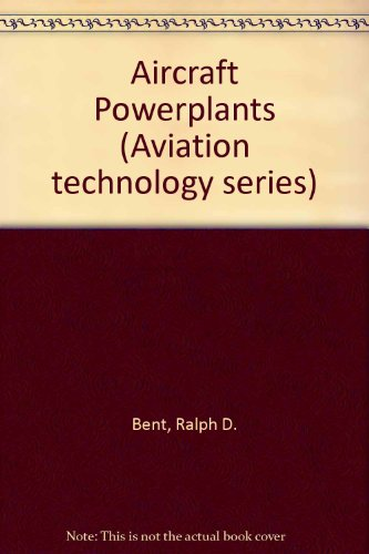 Aircraft powerplants (Aviation technology series)