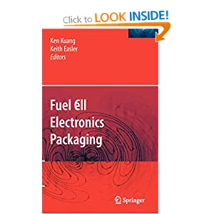 Fuel Cell Electronics Packaging Ken Kuang and Keith Easler
