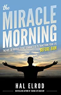 The Miracle Morning: The Not-so-obvious Secret Guaranteed To Transform Your Life by Hal Elrod ebook deal