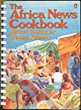 The Africa News Cookbook: African Cooking for Western Kitchens (Penguin Handbooks)