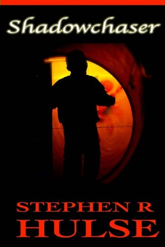 E-book - Shadowchasr by Stephen R Hulse