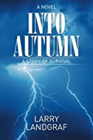 Into Autumn: A Novel