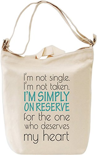 im-not-single-im-not-taken-im-simply-on-reserve-slogan-leinwand-tagestasche-canvas-day-bag-100-premi