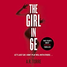 The Girl in 6E Audiobook by A. R. Torre Narrated by Jorjeana Marie