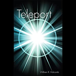 Teleport | [William R. Holcomb]