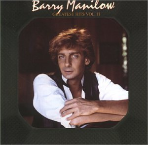 BARRY MANILOW - Greatest Hits Volume Ii By Barry Manilow (1983-08-02) - Zortam Music
