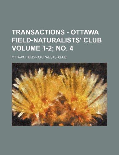 Transactions - Ottawa Field-Naturalists' Club Volume 1-2; no. 4