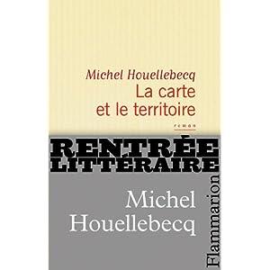 La carte et le territoire - Michel Houellebecq - EEE dans Les lectures d'Edouard 41vCA41r0OL._SL500_AA300_