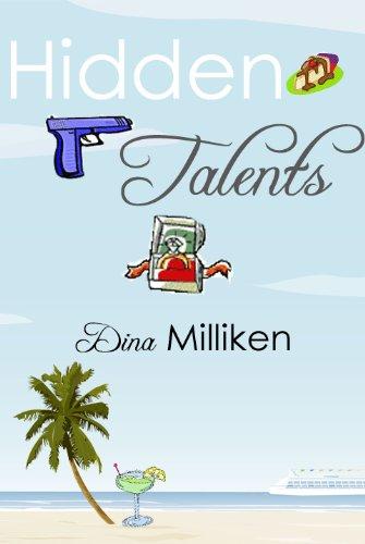 Hidden Talents by Dina Milliken