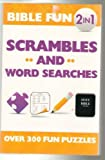 img - for Bible Fun 2 in 1 Scrambles and Word Searches - Over 300 Fun Puzzles book / textbook / text book