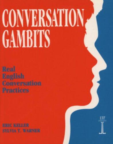 Conversation Gambits: Real English Conversation Practices