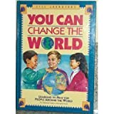 img - for You Can Change the World; Learning to Pray for People in Other Countries (Volume I) book / textbook / text book