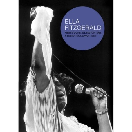 Ella Fitzgerald - Meets Ellington 1968 and Goodman 1958 [DVD]