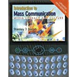 Introduction to Mass Communication: Media Literacy and Culture ~ Stanley J. Baran