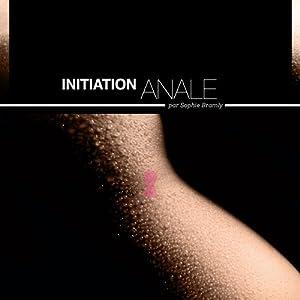 Initiation anale - Histoires Erotiques pour Elle | Livre audio