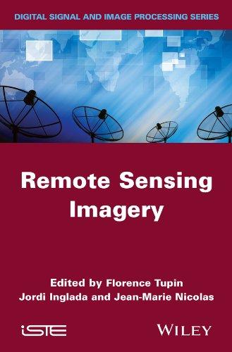 Jean-Marie Nicolas , Jordi Inglada   Florence Tupin - Remote Sensing Imagery