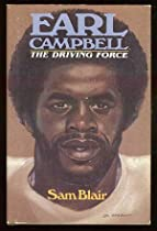 Earl Campbell: The Driving Force