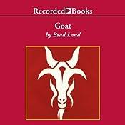 Goat: A Memoir | [Brad Land]