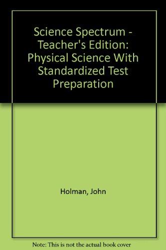 Holt Science Spectrum: Physical Science: Teacher Edition 2006