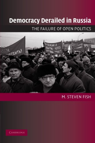 Democracy Derailed in Russia: The Failure of Open...