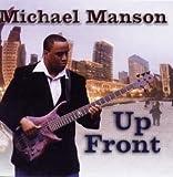 echange, troc Michael Manson - Up Front