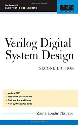 Verilog Digital System Design: Register Transfer Level Synthesis, Testbench, and Verification