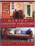 Making Country Furniture (0713487178) by Buchanan, George